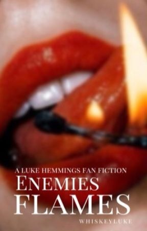 enemies flames - lrh by whiskeyluke