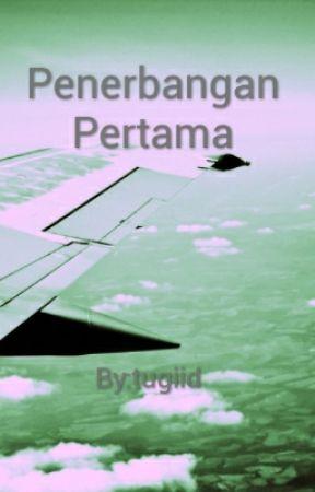 Penerbangan Pertama by tugiid