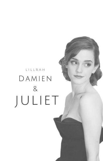 Damien and Juliet