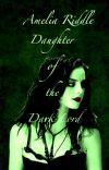 Amy Riddle - Daughter of the Dark Lord (A Voldemort's Daughter Story) cover