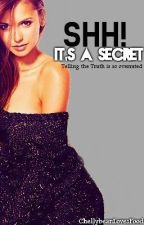 Shh! It's a Secret (EDITING) by ChellybeanLovesFood
