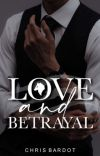 Love And Betrayal | ✔️ cover
