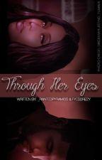 Through Her Eyes: A Dricki Story by _PaintedPyramids
