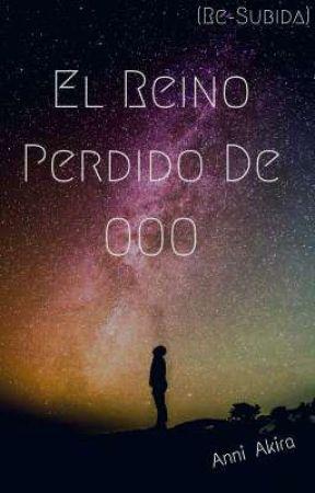 El Reino Perdido De OOO (Resuvida) by DakieelNovak