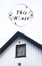 This House (l.s.) by suburban_gothic