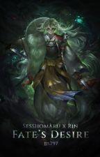 Fate's Desire [Sesshomaru x Rin] by jjs797
