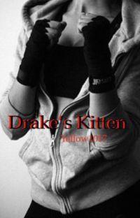 Drake's Kitten (completed)  cover