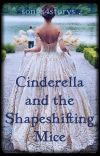 Cinderella and The Shape Shifting Mice cover