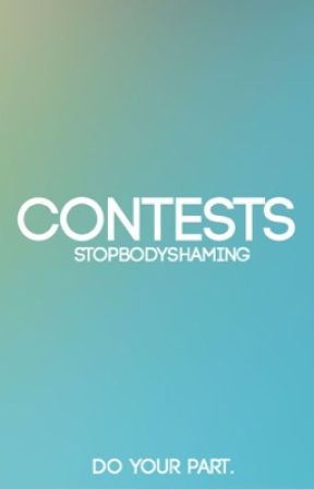 StopBodyShaming Contests by StopBodyShaming