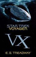 Star Trek Voyager: VX by ebtreadway