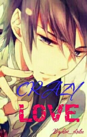Crazy LOVE by kim_choilee