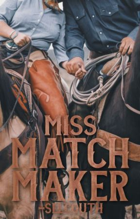 Miss. Matchmaker |✓ by -selcouth