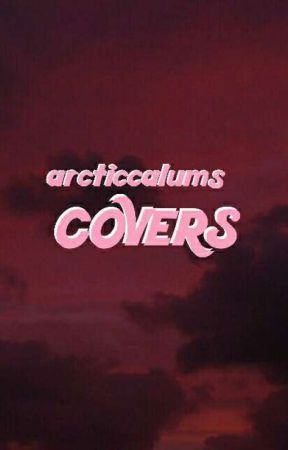 covers ✩ by arcticcalums
