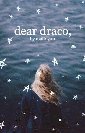 dear draco, by malfoyuh