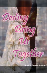 Destiny Brings Us Together.  cover
