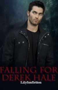 Falling For Derek Hale -Teen Wolf story- cover