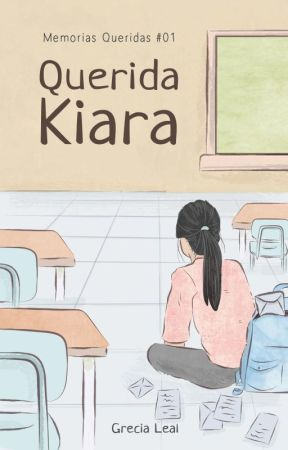 Querida Kiara (MQ #1) by GlowSpeech