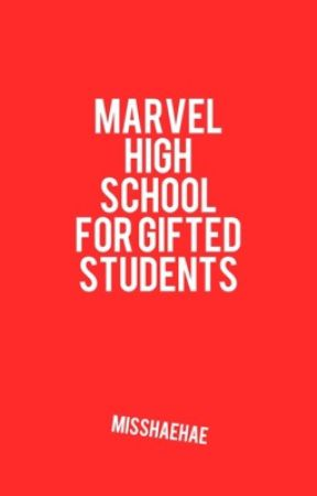 Marvel High School for Gifted Students by misshaehae