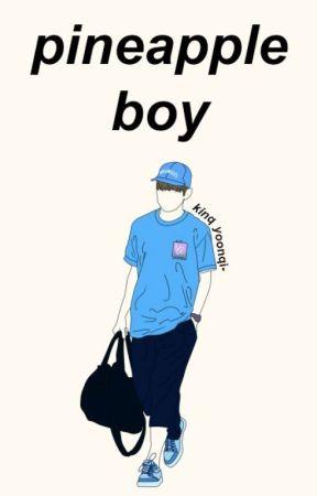 pineapple boy | kim taehyung ff by kinqyoonqi-