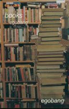 books ✦ egobang by egobng