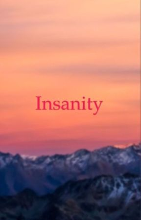 Insanity by WHITE_LAUGHTER