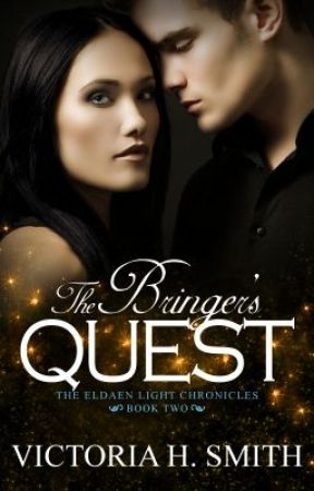 The Bringer's Quest (Prologue - Chapter One) by VictoriaSmith111