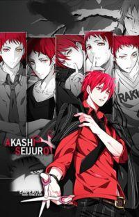 Akashi Seijuro X Reader Oneshots cover