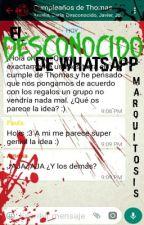 El Desconocido de WhatsApp [COMPLETA] de marquitosis