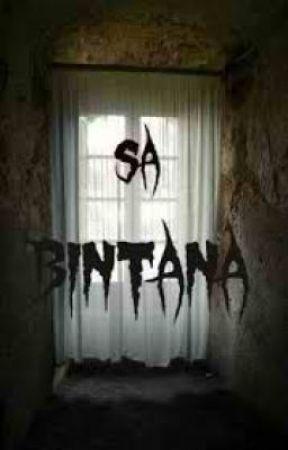 Sa Bintana by Just4umyfrenz