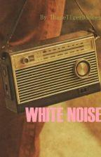 WHITE NOISE by -albatross