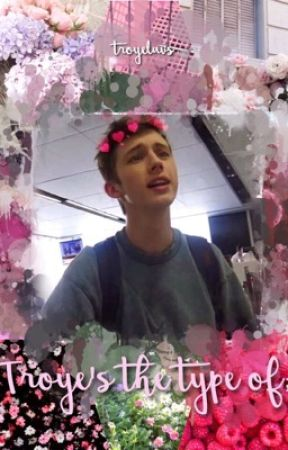Troye's the type of; by wigettaftfinn