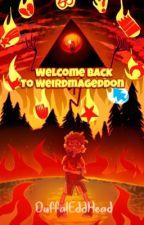 Welcome Back To Weirdmageddon   Bill Cipher X Reader  by DuffalEddHead
