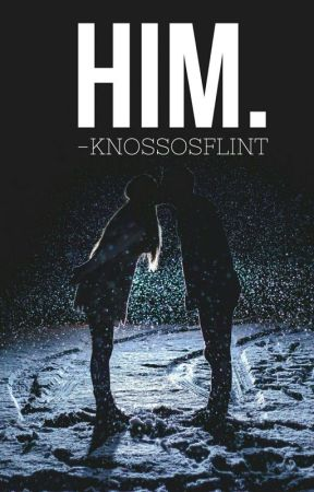 him. by knossosflint