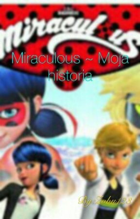Miraculous: Biedronka I Czarny Kot ~ Moje Opowieści by Zobu123