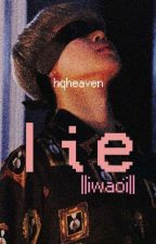 lie ||iwaoi short story|| by hqheaven