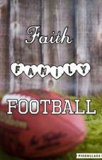 Faith Family Football by hott4watt
