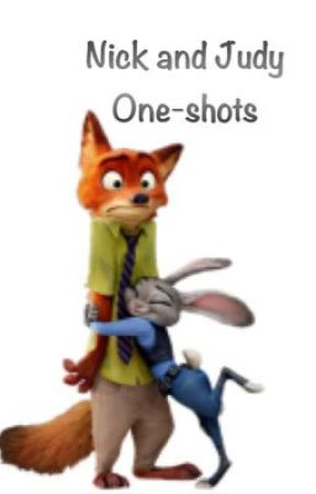 Nick and Judy One-shots (Zootopia) by ZetaSenpai