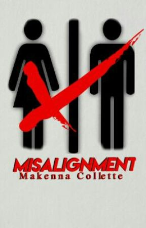 Misalignment | ✔ by mack-collette