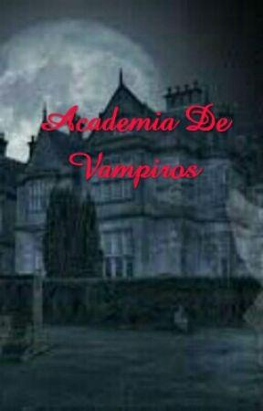 Academia De Vampiros by nene_beauty