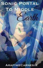 Sonic Portal to Middle Earth. by ArafinweCarnesir