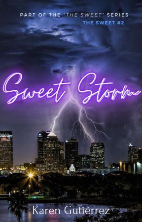 Sweet Storm. (The Sweet #2) by KrenGutierr