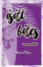 ISITL Bites by AlaraChan