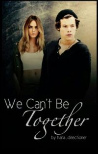 We Can't Be Together I -H.S cover