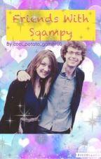 Friends With Sqampy by piercethesam_
