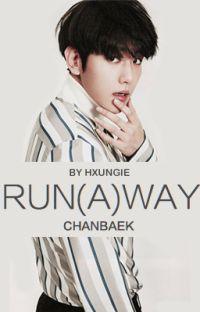 RUN(A)WAY | ChanBaek cover