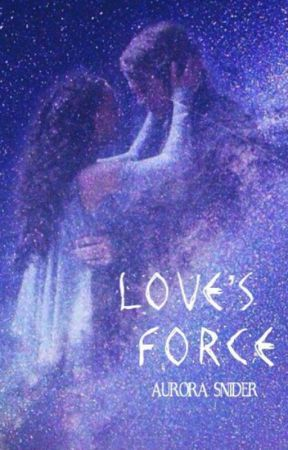 Love's Force by booklover311921