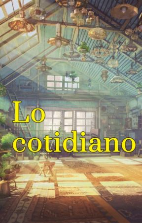 Lo cotidiano by Mizutory