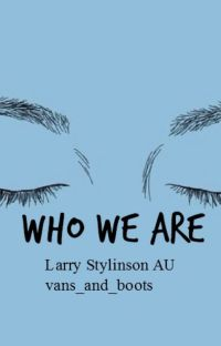 Who We Are [Larry Stylinson] cover
