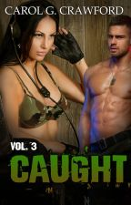 Caught (Sexy Army Woman Series 3) by Carol_Craw