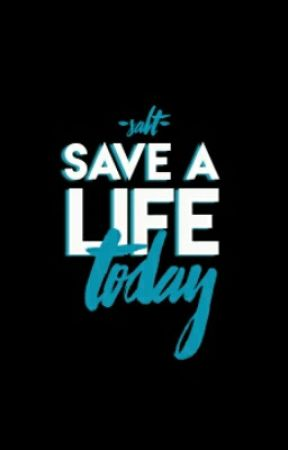 Save A Life Today by SALT101